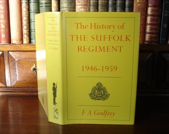 The History of THE SUFFOLK REGIMENT 1946-1959