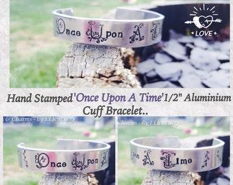 "Hand Stamped 'Once Upon A Time' 1/2"" Aluminium Cuff Bracelet, Fairytale Jewellery, Fairytales, Handmade, Metal Jewellery, Bracelet, Unique."