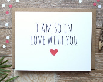 Cute/ Funny I Love You Card. Valentine's Day Card. I Am So In Love With You for Him or Her.