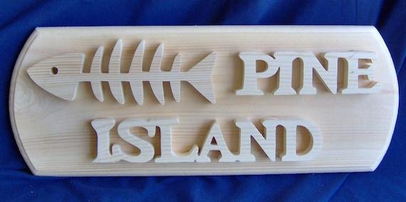 """Wooden """"Pine Island"""" Plaque"""