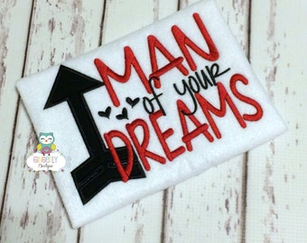 Man of your Dreams Shirt or Bodysuit, Boy Valentine Shirt, Heart Breaker Shirt, Little Mister, Mister Romeo Valentine Shirt