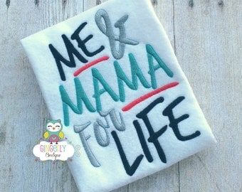 Me & Mama for Life Shirt or Bodysuit, Mothers Day, Mama's Boy, I Love Mom, First Mothers Day, Mommy's Boy, Mother Day Shirt, Mommy's Girl