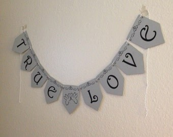 DIY - True Love Banner (make it yourself!)