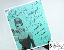 Handmade Audrey Hepburn sign, Hello Darlings! Your fabulous seat is waiting for you, seating signs, Audrey theme, bling signs. 8.5x10.5