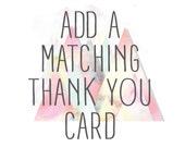 Add a Matching Thank You Card