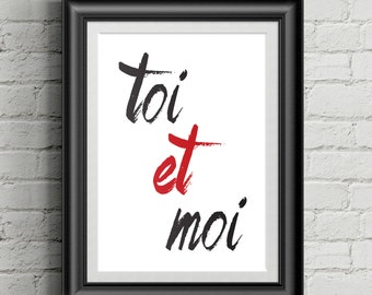 Toi et Moi - French Love Quote Poster