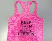 Cleveland Tank. Cavaliers Keep Calm and Pass to Lebron. Lebron Tank. Workout Tank Top. Sports Tank Top. Womens Basketball Tank. Sports Tank.