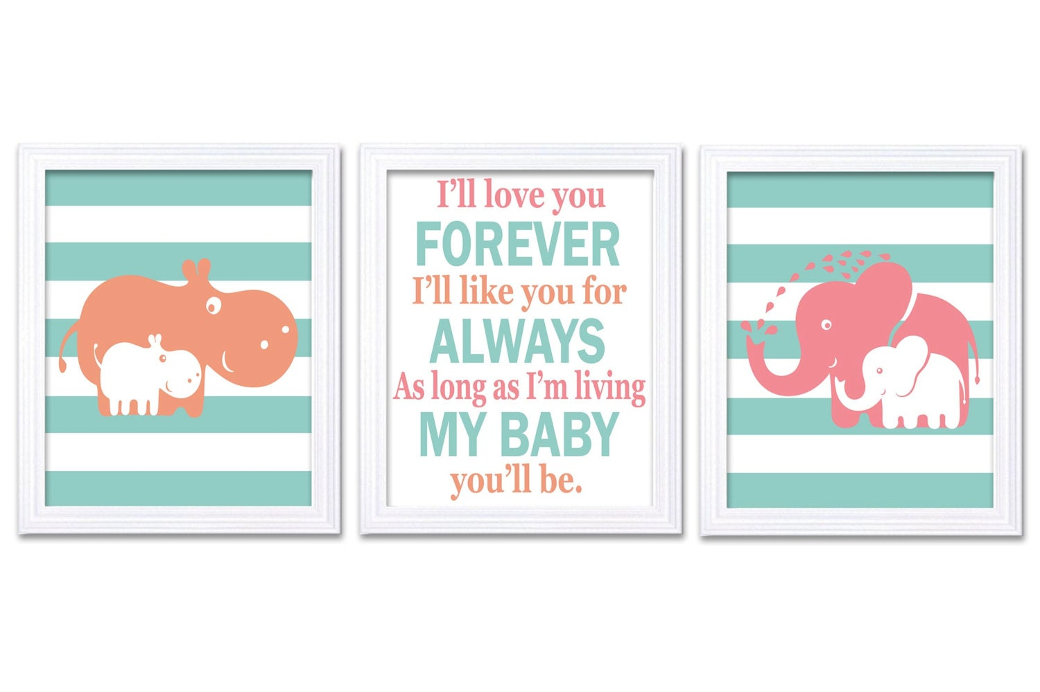 Hippo Elephant Nursery Art Set of 3 Prints Pink Coral Teal Ill Love You Forever My Baby Youll Be Afr