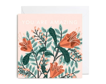 Greetings Card - You Are Amazing Floral Greetings Card