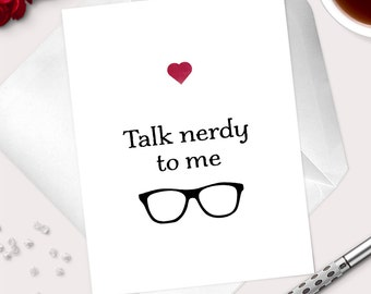 "Nerdy Love Card For Husband-For Wife ""Talk Nerdy To Me"" Nerd Anniversary Card-Funny Greeting Card For Nerdy Boyfriend-Nerdy Girlfriend"