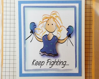Chemo Card - Get Well Encouragement Card - Fight Cancer Card - Inspirational Fight Card - Colon Cancer Fight Card - Keep Fighting Card