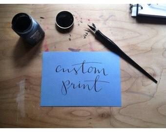Hand Written Custom Print