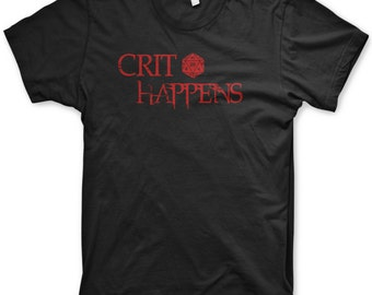 Crit Happens shirt funny dungeon master t-shirt DnD apparel