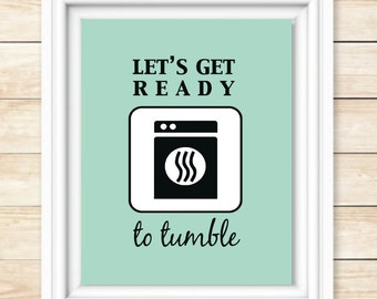 Lets get ready to tumble Laundry room printable 8x10