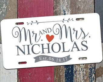 Just Married, Mr and Mrs Est Date Just Married Personalized License Plate, Wedding, Bridal Party, Car Tag 115P