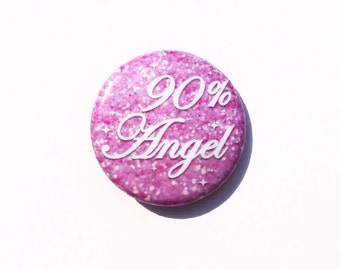 "90% Angel 1"" Pin Button"