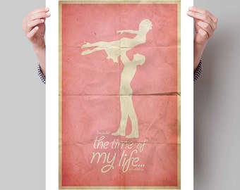 "DIRTY DANCING Inspired ""Time of My Life"" Minimalist Movie Poster Print - 13""x19"" (33x48 cm)"