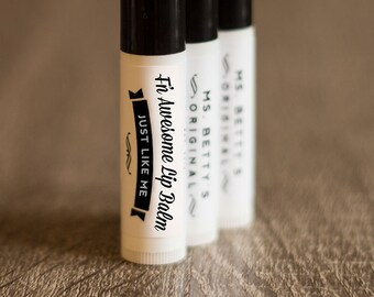 One tube of Ms. Betty's Original F'N Awesome Lip Balm