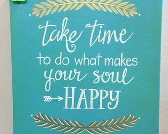 Take time to be Happy canvas