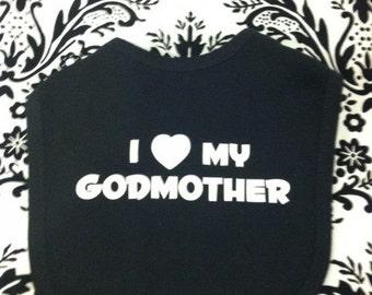 I love my godmother godchild custom christening baptism baby infant bib many color choices girl or boy special gift ideaI