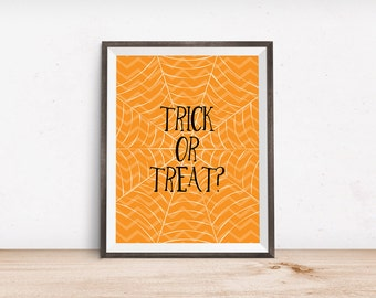 "Trick or Treat Halloween Printable Art Print - Instant Download - 4x6"" 5x7"" 8x10"" 8.5x11"" A4 11x14"""