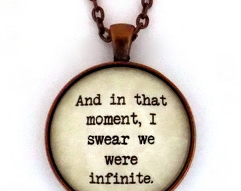 And In That Moment I Swear We Were Infinite The Perks Of Being A Wallflower Stephen Chbosky Literary Quote Pendant Necklace Keychain Jewelry