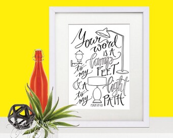 Psalm 119:105 art print, Your word is a lamp to my feet and a light to my path, hand lettered art print, Christian gift, gifts for her