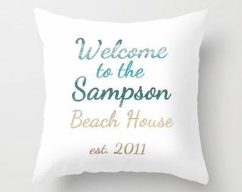 Personalized Beach House Pillow Cover Beach Home Decor Hostess Gift Housewarming Gift Coastal Decor Beach House Decor