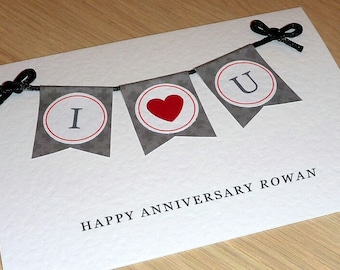 Happy Anniversary Card with bunting - 2 designs - 'I Love You' OR '3 Hearts' - handmade - husband wife boyfriend girlfriend - handmade