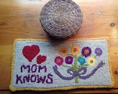 "Hooked rug mat pattern ""Mom knows"", rug hooking pattern, rug hooking supply, Mother's Day, gift, gift for Mom, flowers, heart."