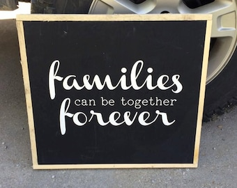 Families are Forever large sign, reclaimed wood trim
