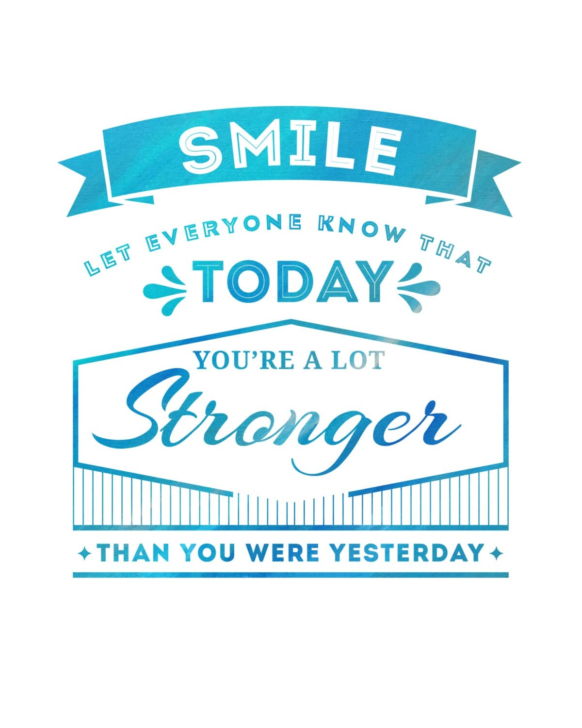Quote Everyone Should Smile: Inspirational Digital Quote Smile Let Everyone Know You're