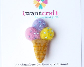 Ice Cream Brooch, miniature food, felt food brooch, Food jewellery, Summer Gift for her, handmade from wool, Choose icecream colours