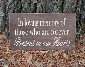 In Loving Memory Wooden Wedding Sign, Memorial Sign, Wedding Remembrance Sign, Church Remembrance Sign, Rustic Wedding Sign , In Honor Of
