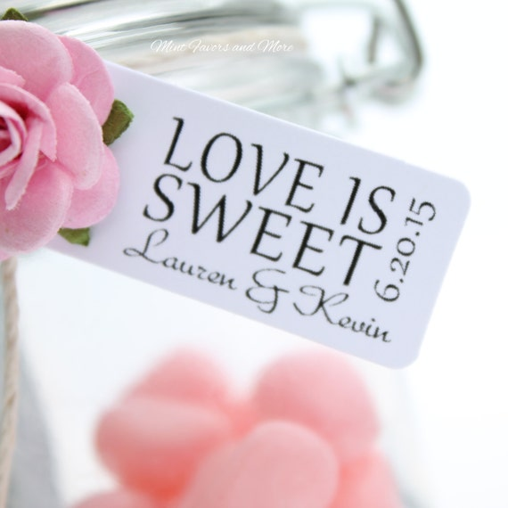 Wedding favor tag reads LOVE IS SWEET - personalized tags, candy bar ...