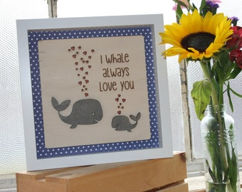 I Whale Always Love You-Framed Wooden Wall Art