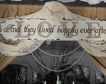 LOVE, And They Live Happily Ever After 10x48 Hand Painted Wood Sign