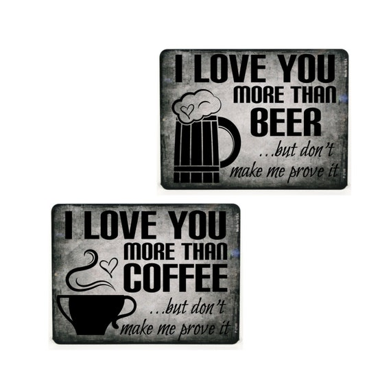 I Love You More Than Coffee: Items Similar To Set Of 2 I Love You More Than Coffee
