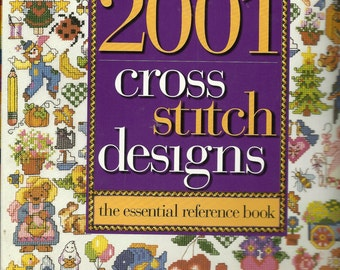 Better Homes and Gardens:  2001 Cross Stitch Designs