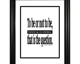 To be or not to be poster, wall art, digital download, black and white, quotation