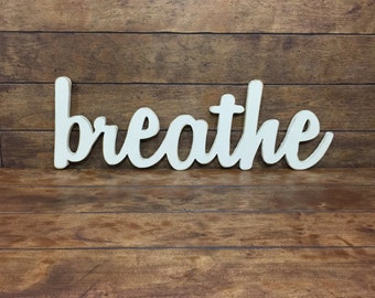 Breathe Sign Antiqued Distressed - Large