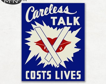 CARELESS TALK Costs Lives, Vintage 1930's WPA Poster Reproduction, United States War Propaganda Poster