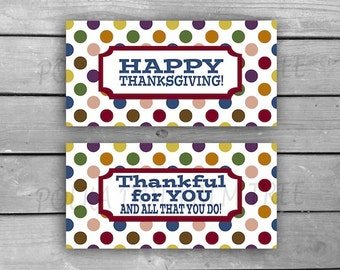 INSTANT DOWNLOAD DIY Printable Polka Dot Happy Thanksgiving Thankful For You Labels Stickers Bag Tags Thank You Gift Giving