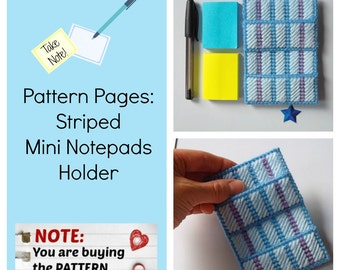 Plastic Canvas Pattern Pages: Striped Mini Notepads Holder (graphs and photos, no written instructions) *PATTERN ONLY!*