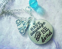 Cinderella charm necklace 'Have Courage and Be Kind' quote Disney inspired gift
