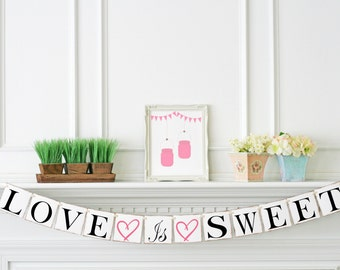 Love is Sweet Banner -  Wedding Banner Photo Prop - Wedding Sign - Love Is Sweet sign - Wedding Decoration