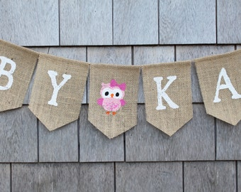 Owl Baby Shower Decor, Custom Baby Banner, Boy Girl Owl Woodland Baby Banner Bunting, Pregnancy Announcment, Burlap Garland Nursery Banner