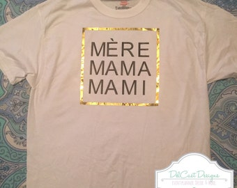 Mere Mama Mami - Mommy Shirt