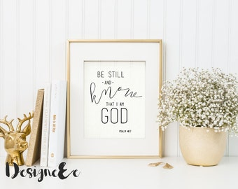 Quote Print - Be still and know I am God