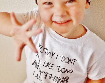 Today i dont feel like doing anything toddler/baby tee.